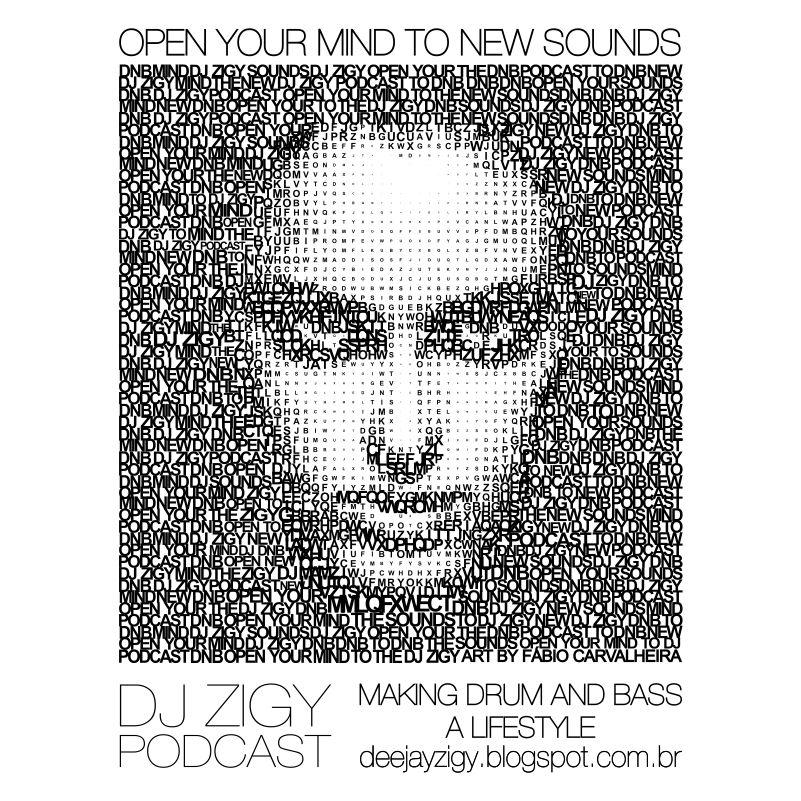 d(︶︿︶)b DJ ZIGY SETMIX OPEN YOUR MIND TO NEW SOUNDS - JULY 2012 DJ+ZIGY+PODCAST_ARTE+SITE