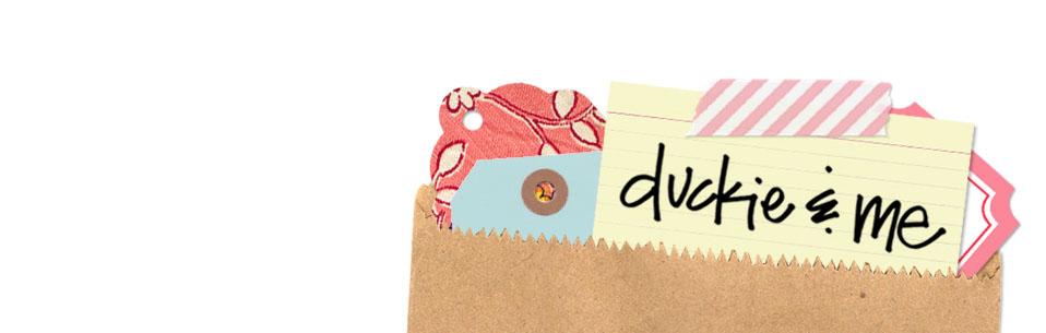 Duckie&Me