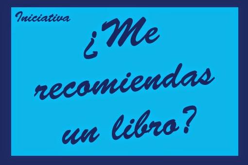 http://viajando-entrehistorias.blogspot.com.es/2015/03/me-recomiendas-un-libro.html
