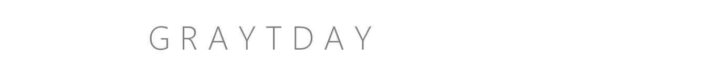 GrayTday
