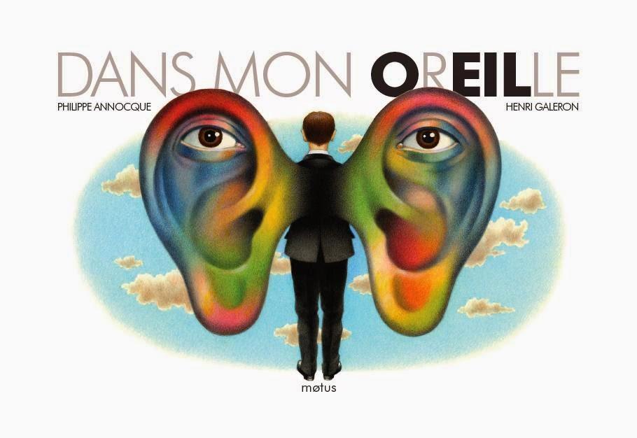 Dans mon oreille, éditions Motus, 2013.