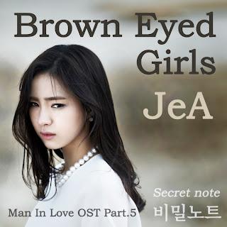 Jea (제아) - 비밀노트  When A Man Falls In Love (남자가 사랑할 때) OST Part.5