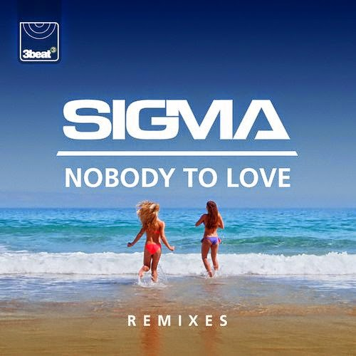 Sigma - Nobody To Love (Remixes EP)