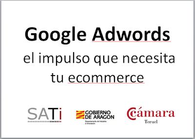 http://www.slideshare.net/anacristinaestebanbaranda/google-adwords-el-impulso-que-necesita-tu-ecommerce