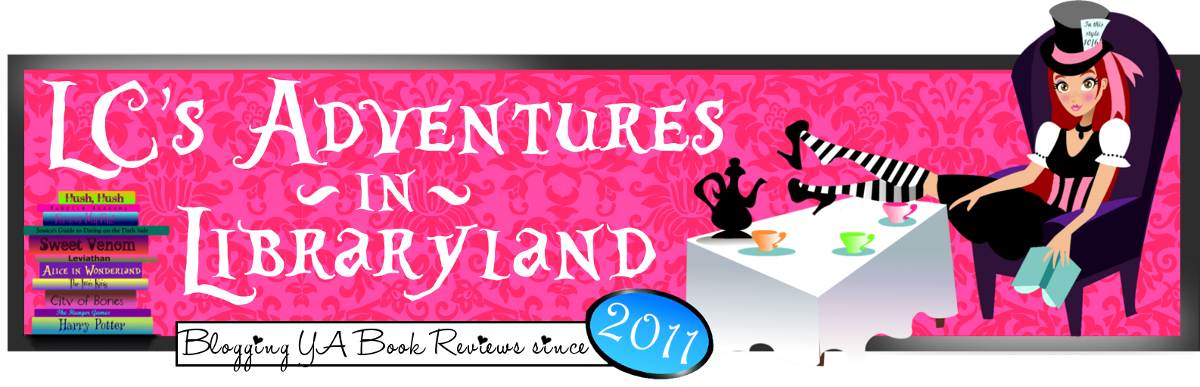 **LC's Adventures in Libraryland** A YA Book Blog