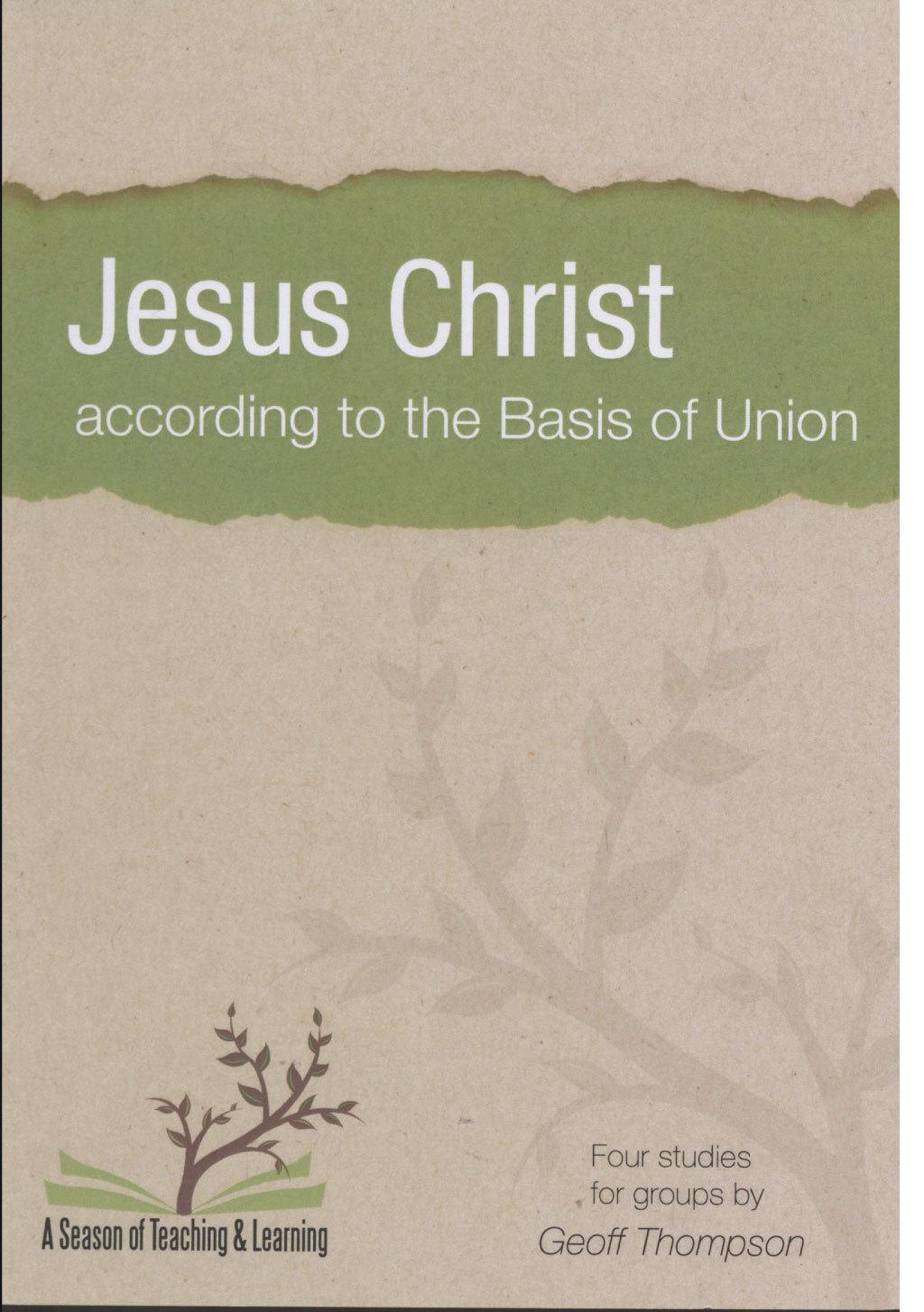 Jesus Christ According to the Basis of Union (2014)