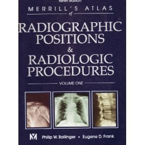 Merrill's Atlas of Radiographic Positions and Radiologic Procedures 10th edition PDF