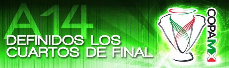 Cuartos de Final Copa MX Apertura 2014