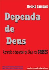 E-book DEPENDA DE DEUS - de Mônica Sampaio