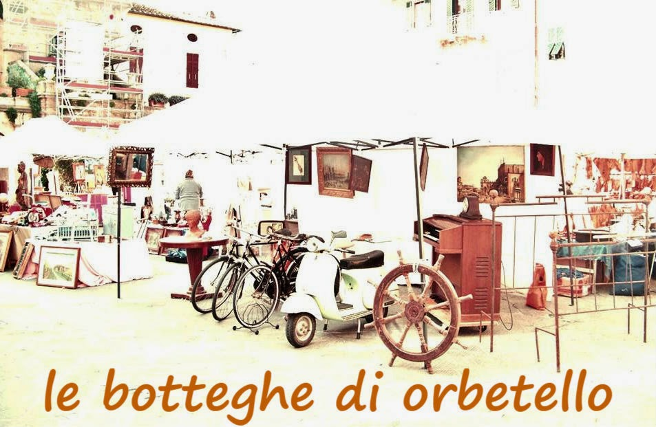 LE BOTTEGHE DI ORBETELLO