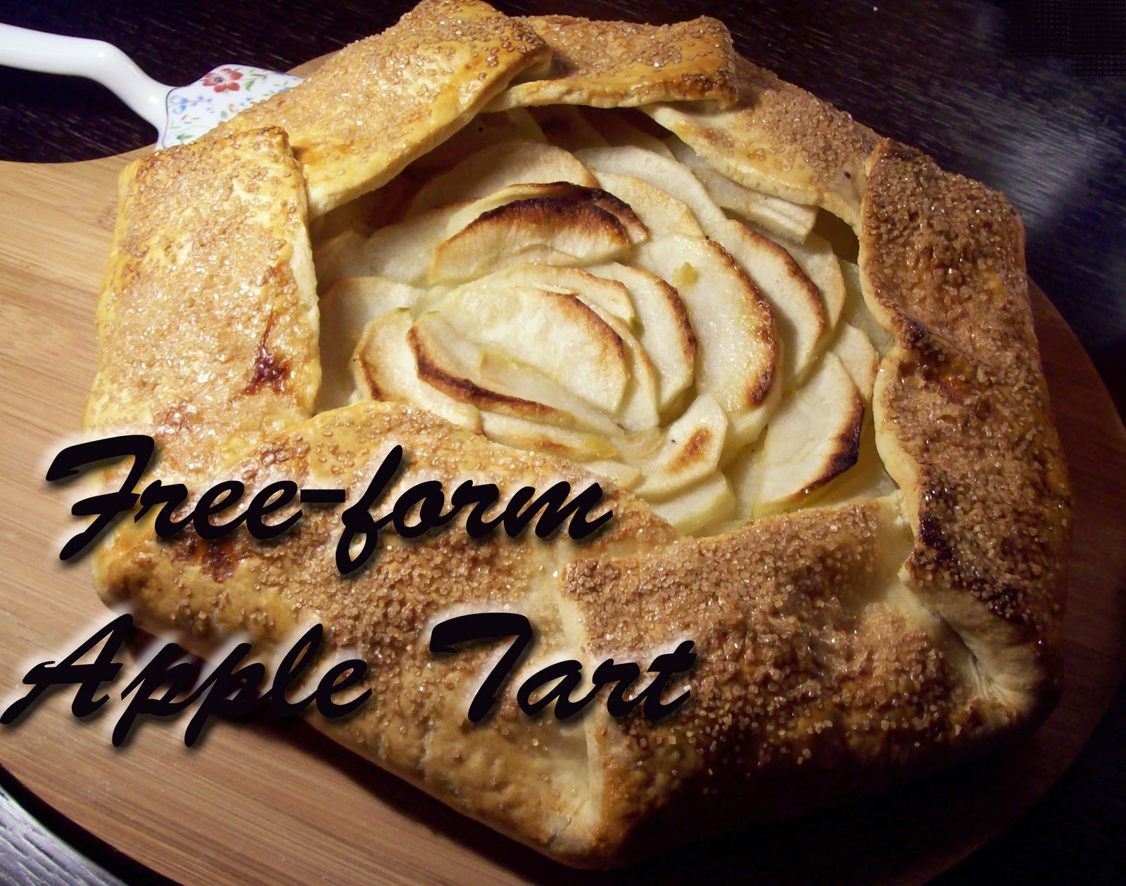 Eating, Gardening & Living in Bulgaria: Free-Form Apple Tart