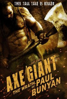 Axe Giant The Wrath of Paul Bunyan 2013