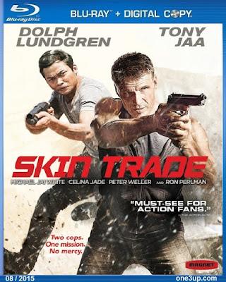[MINI-HD] SKIN TRADE (2015) คู่ซัดอันตราย [1080P HQ] [เสียงไทยมาสเตอร์ 5.1 + ENG DTS] [บรรยายไทย + อังกฤษ] Skin%2BTrade%2B%25282015%2529%2B%255BONE3UP%255D