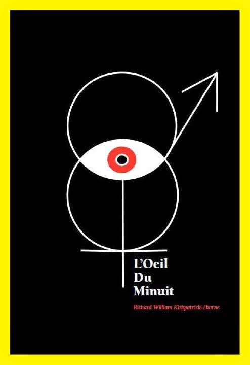 L'Oeil Du Minuit (2013)