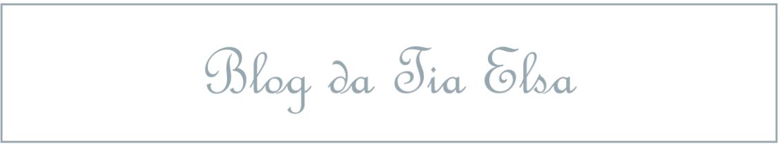 Blog da Tia Elsa