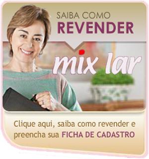 Saiba como vender mix lar