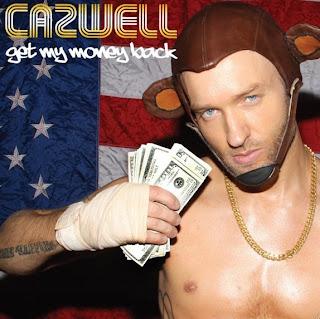 Cazwell - Get My Money Back Lyrics