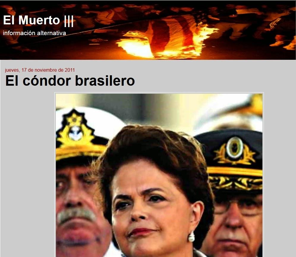 http://elmuertoquehabla.blogspot.nl/2011/11/el-condor-brasilero.html