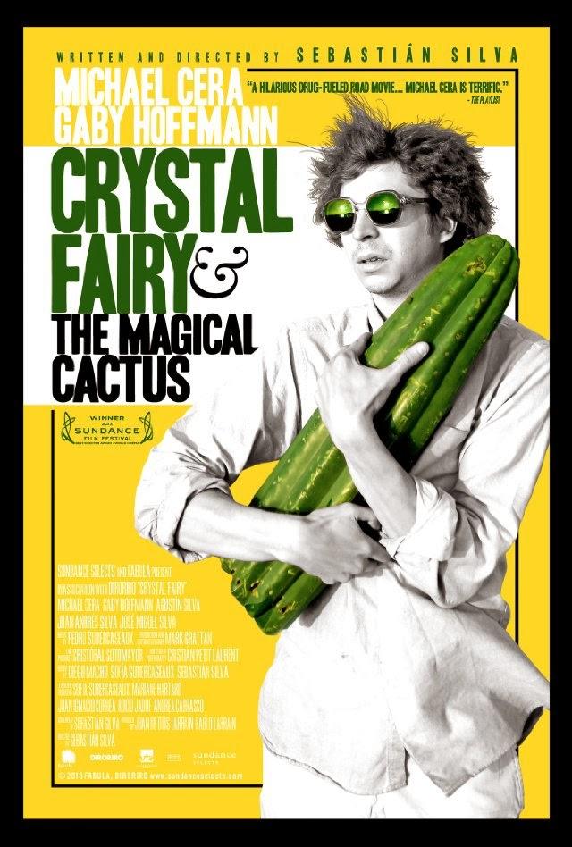 La película Crystal Fairy & the Magical Cactus and 2012