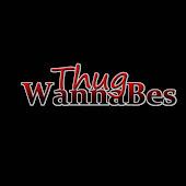 Thug WannaBes
