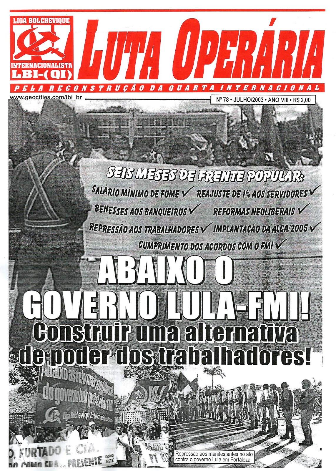 LEIA A EDIÇÃO DO JORNAL LUTA OPERÁRIA Nº 78, JULHO/2003