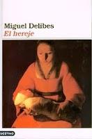 Lectura de El Hereje de Miguel Delibes