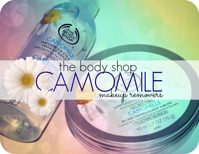 the body shop camomile waterproof eye & lip makeup remover and sumptuous cleansing butter