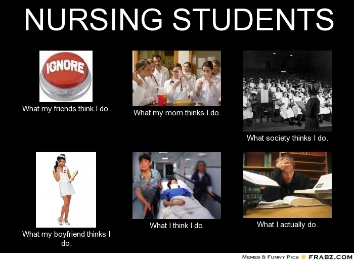 Funny Meme Nursing School : I formerly had a life now am nursing student time