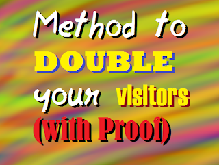 Method to Double your Visitors with Proof