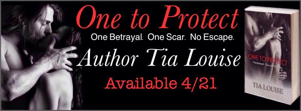 Cover Reveal: One to Protect by Tia Louise