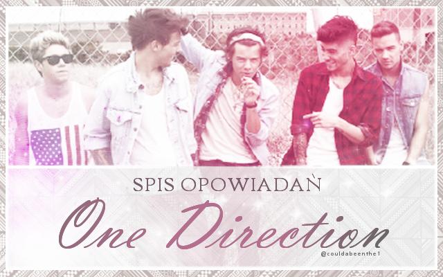 Spis Opowiadań One Direction.