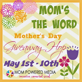 Mom's the Word Mother's Day Giveaway Hop