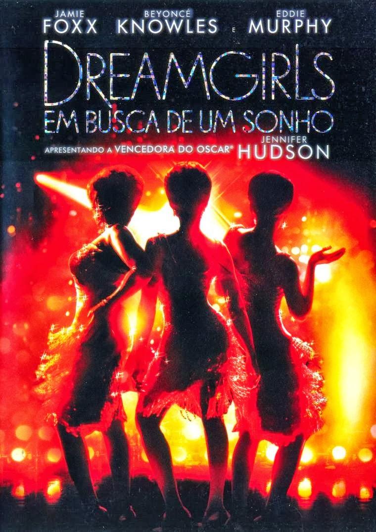 Dreamgirls: Em Busca de um Sonho – Dublado (2006)