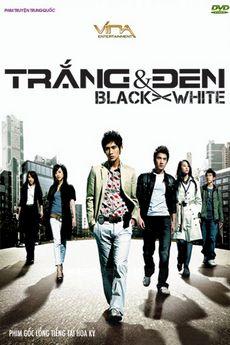 Anh Hùng Du Côn - Black And White