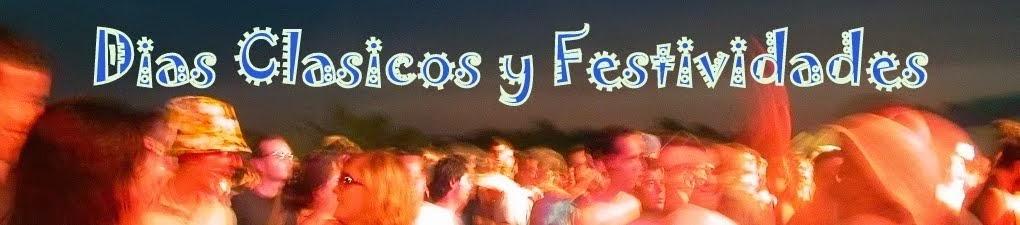 Dias Clasicos y Festividades