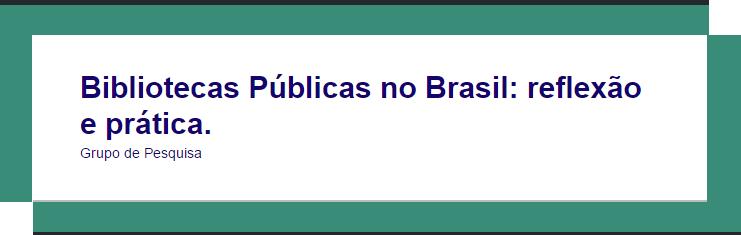 Site do Grupo de Pesquisa: Bibliotecas Públicas no Brasil