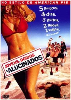 Download - Jovens, Doidos E Alucinados - DVDRip Dublado