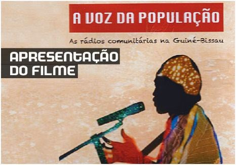 A VOZ DA POPULAÇAO - RADIOS COMUNITARIAS NA GUINE-BISSAU