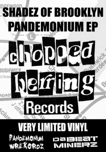 Shadez Of Brooklyn - Pandemonium EP