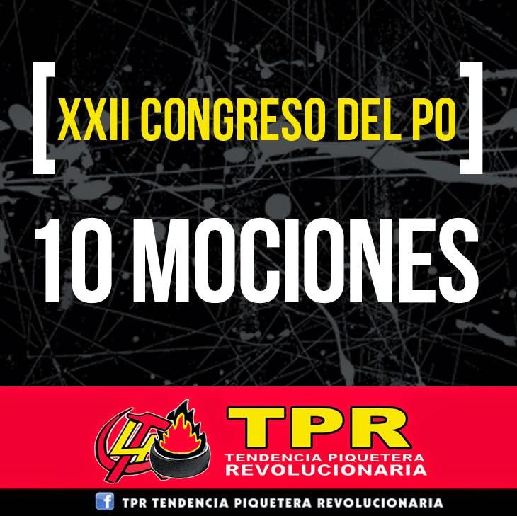 [XXII CONGRESO DEL PO] 10 MOCIONES DE LA TPR