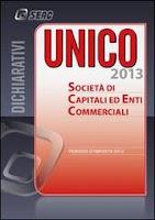 UNICO 2013. Società di Capitali ed Enti Commerciali