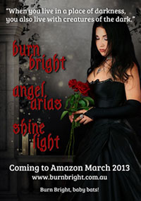 Burn Bright - Coming March 2013