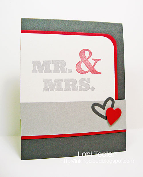 Mr. & Mrs. card-designed by Lori Tecler/Inking Aloud-stamps and dies from My Favorite Things