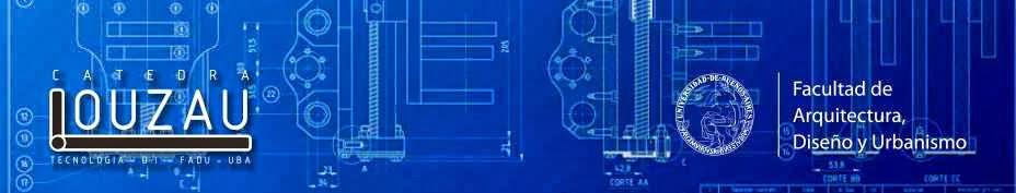 Tecnologia 2 Diseño Industrial - Catedra Louzau