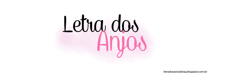 Letra dos Anjos