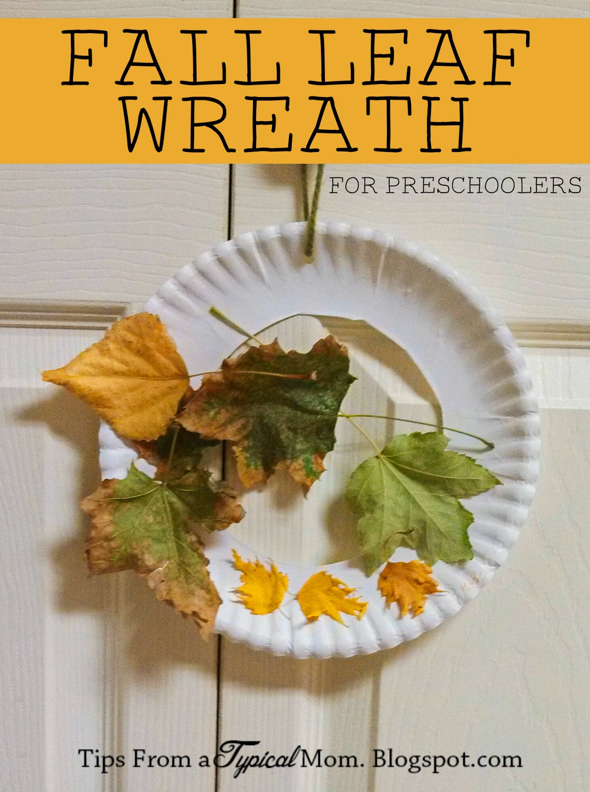 fall leaf wreath for preschoolers tips from a typical mom