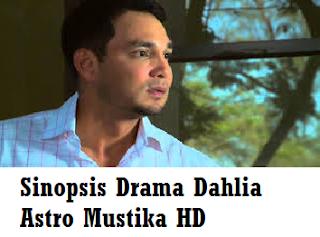 Sinopsis Drama Dahlia Astro