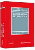 Legislación Eclesiástica. Manuales Técnicos Especializados de Derecho.
