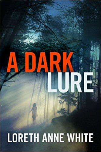 A Dark Lure by Loreth Anne White - Romance Suspance Novel