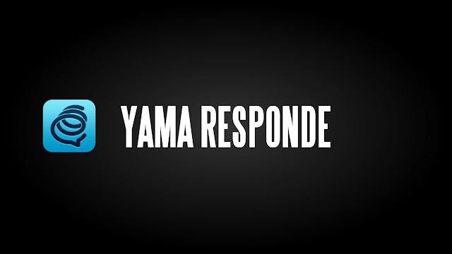 Yama responde.
